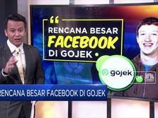 Rencana Besar Facebook di Gojek