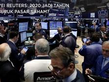 Benarkah 2020 Jadi Tahun Terburuk Pasar Saham Dunia?