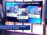 Timpang Gaji Pendatang Indonesia VS China