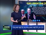 Trump Bete Indonesia Pajaki Netflix CS