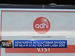 Adhi Karya Tebar Dividen Rp 66,4 M