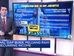 Mal Siap Buka, Peluang Raih Recurring Income