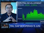 Pendapatan Tergerus PSBB, CTRA Sambut Pembukaan Mall 15 juni