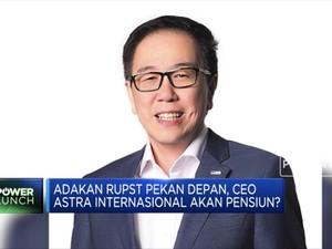 Ada RUPST Pekan Depan, CEO Astra Internasional akan Pensiun?