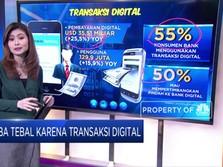 Laba Tebal Karena Transaksi Digital