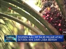Dividen AALI Rp 94,95 Miliar Setara 45% dari Laba Bersih
