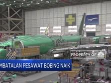 Akibat Corona, Pembatalan Pemesanan Pesawat Boeing Naik
