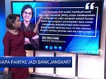 Siapa Pantas Jadi Bank Jangkar?