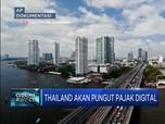 Thailand Akan Berlakukan Pemungutan Pajak Digital