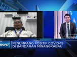 Penumpang Bandara Minangkabau Positif Corona, Ini Kata AP II
