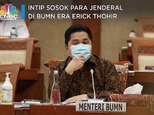 Intip Sosok Para Jenderal di BUMN Era Erick Thohir