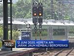 12 Juni 2020, Kereta Api Jarak Jauh Kembali Beroperasi