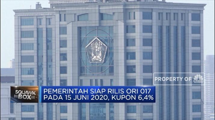 Pemerintah Siap Rilis ORI 017 Pada 15 Juni 2020, Kupon 6,4% (CNBC Indonesia TV)