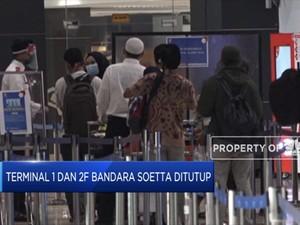 Hemat Anggaran, Terminal 1 & 2F Bandara Soetta Ditutup