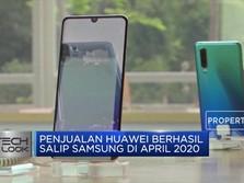 April 2020, Penjualan Huawei Salip Samsung