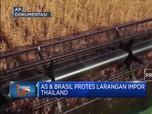 AS & Brasil Protes Larangan Impor Thailand