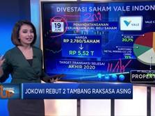 Jokowi Rebut 2 Tambang Raksasa Asing