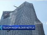 Penjelasan Telkom Soal Pengguna Indihome Bisa Akses Netflix