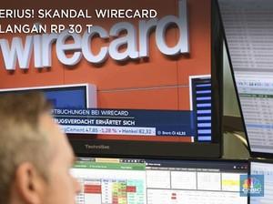 Misterius! Skandal Wirecard Kehilangan Rp 30 T