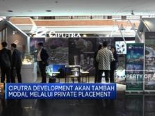 Ciputra Development Tambah Modal Melalui Private Placement