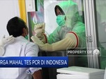 Harga Mahal Tes PCR di Indonesia