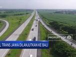 Tol Trans Jawa Dilanjutkan Ke Bali