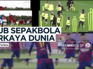 Deretan Klub Sepakbola Terkaya Di Dunia