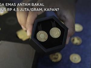 Harga Emas Antam Diramal Tembus Rp 4,5 Juta/gram, Kapan?
