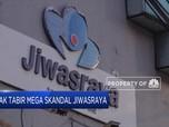 Kuak Tabir Mega Skandal Jiwasraya