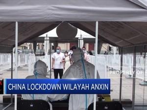 China Lockdown Wilayah Anxin