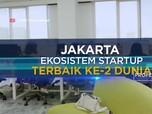 Hore! Jakarta Ekosistem StartUp Terbaik Ke-2 di Dunia