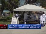 Fauci: Virus Corona Bermutasi Sehingga Lebih Mudah Menyebar