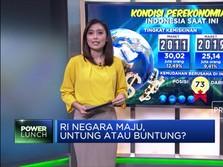 Indonesia Negara Maju, Untung atau Buntung?