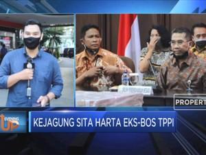 Kejagung Sita Harta Eks-Bos TPPI