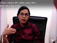 RI Mau Ubah Rp 1.000 Jadi Rp 1, Penting Gak Sih?