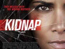 Sinopsis Kidnap Tayang Malam Ini di Bioskop Trans TV