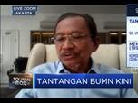 Tanri Abeng: Baiknya Tak Ada Piutang BUMN ke Pemerintah