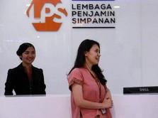 LPS Ready Jika Ada Bank yang Diarahkan OJK untuk Dibantu