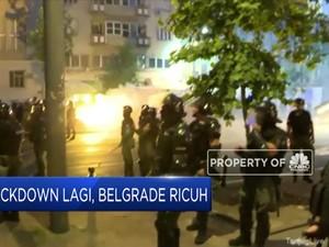 Lockdown Lagi, Ibu Kota Serbia Ricuh