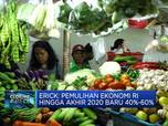 Akhir 2020, Pemulihan Ekonomi RI Diproyeksi Baru 60%