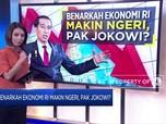 Benarkah Ekonomi Indonesia Makin Ngeri, Pak Jokowi?