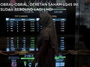 Obral-obral, Deretan Saham LQ45 Ini Sudah Rebound Lagi Lho!