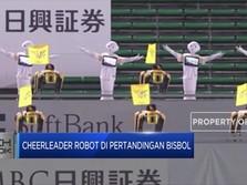 Robot Cheerleader Hiasi Pertandingan Bisbol Jepang