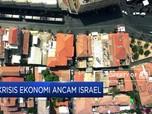Krisis Ekonomi Ancam Israel