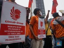 Ada Gejolak di Lion Air, 2.600 Pekerja yang Di-PHK Ngamuk