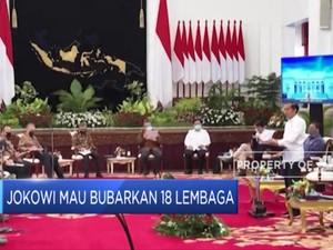 Geger! Jokowi Mau Bubarkan 18 Lembaga