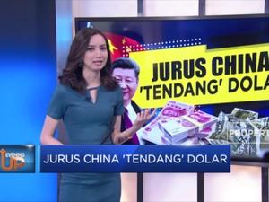 Jurus China 'Tendang' Dolar