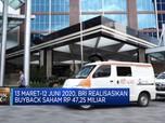 12 Juni 2020, BRI Realisasikan Buyback Saham Rp 47,25 Miliar