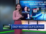 Crazy Rich India Salip Elon Musk
