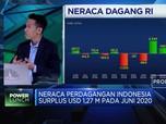 Surplus Neraca Dagang Juni, Sinyal Positif Perbaikan Ekonomi